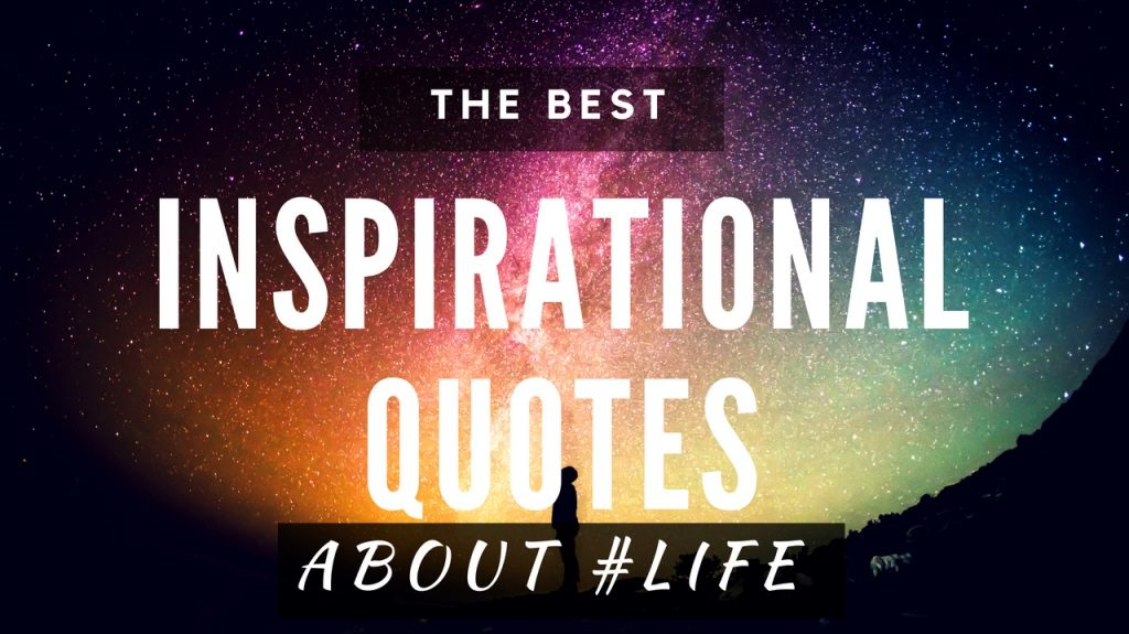Inspirational & Motivational Quotes About Life Thumbnail1_Fotor-1024x575